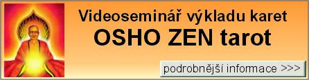 Výklad karet OSHO ZEN tarot - videoseminář po Internetu